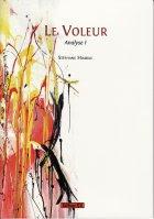 <i>Le Voleur, Analyse I</i> by Stéphane Hoarau 1 image