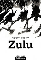 """[REVIEW] """"Zulu"""" (2008) by Caryl Férey 1 image"""