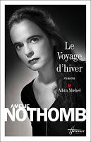 """[CRITIQUE] """"Le Voyage d'hiver"""" (2009) en compagnie d'Amélie Nothomb 1 image"""