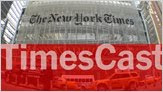 TimesCast : In the heart of The New York Times 1 image