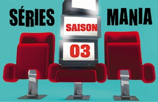 TELEVISION: Festival Séries Mania 2012 - Saison 03/Season 03 9 image