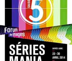 TELEVISION: Festival Séries Mania 2014 - saison 5 / season 5 1 image