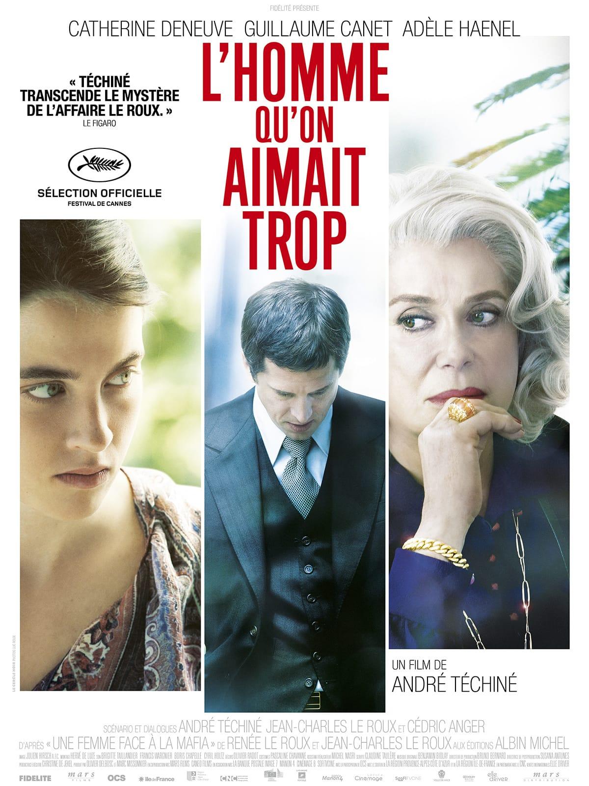 L'Homme qu'on aimait trop d'André Téchiné affiche film cinéma