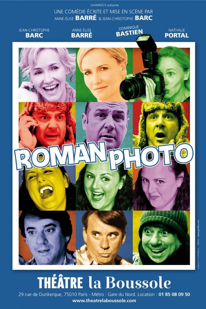 """THEATRE: """"Roman Photo"""" (2014), c'est un beau roman, c'est une belle histoire / it's a beautiful novel, it's a beautiful story 2 image"""