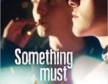 <i>Something Must Break</i> (2014) de/by Ester Martin Bergsmark 4 image