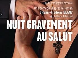 THEATRE: <i>Nuit gravement au salut</i> (2014), à consommer sans modération / to consume without moderation 1 image
