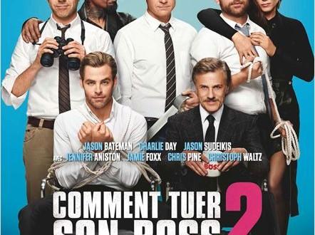 CINEMA: <i>Comment tuer son boss 2</i>, virés sans préavis / <i>Horrible bosses 2</i>, fired without notice 1 image