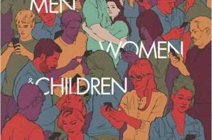 CINEMA : <i>Men, Women and Children</i> (2014) de/by Jason Reitman 1 image