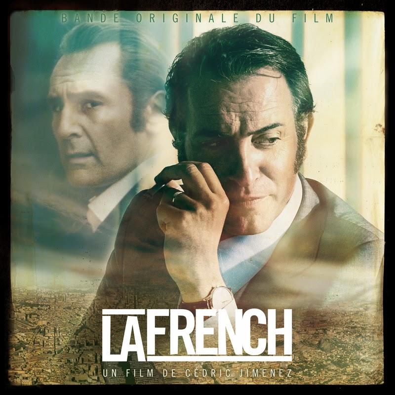 "[Critique] ""La French"" (2014) : la bande originale 14 image"