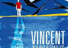 <i>Vincent n'a pas d'écailles</i> (2014), un film au fil de l'eau / <i>Vincent</i> (2014), a movie over water 7 image