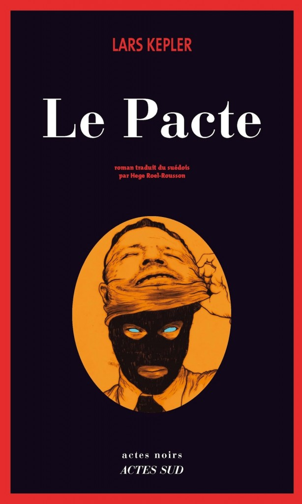 Lars Kepler - Le Pacte