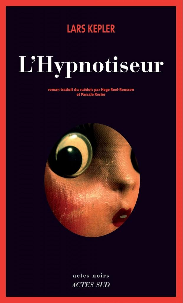 Lars Kepler - L'Hypnotiseur