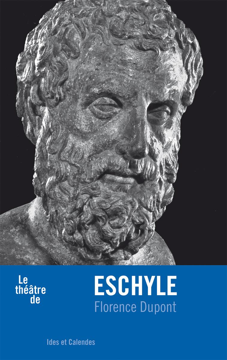 """[CRITIQUE] """"Le Théâtre d'Eschyle"""" (2015) de Florence Dupont 1 image"""
