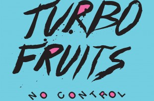 <i>No Control</i> (2015) de Turbo Fruits 1 image