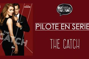 [VIDEO] L'édito sérievore de Rhomin : <i>The Catch</i> saison 1 1 image
