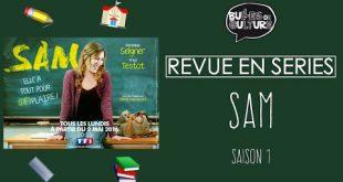[VIDEO] L'édito sérievore de Rhomin : Sam saison 1