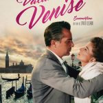 "[CRITIQUE] ""Vacances à Venise"" (1955) de David Lean"