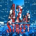 ♥ [CRITIQUE] « 42nd Street » (2016), nouvelle production du Théâtre du Châtelet