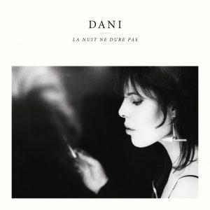 Dani la nuit ne dure pas cover album