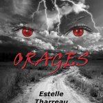 [CRITIQUE] «Orages» (2016) d'Estelle Tharreau