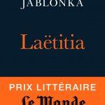 [CRITIQUE] «Laëtitia ou la fin des hommes» (2016), un ouvrage à ne pas rater !