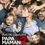 [CRITIQUE] «Papa ou Maman 2» (2016) de Martin Bourboulon