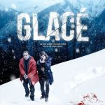 "[CRITIQUE] ""Glacé"" (2016) de Laurent Herbiet"