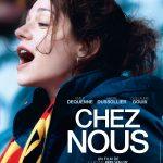 [CRITIQUE] «Chez Nous» (2017) de Lucas Belvaux, toute ressemblance n'est pas fortuite…