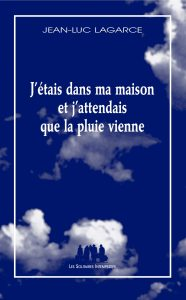 Jean-Luc Lagarce image couverture J'étais dans ma maison