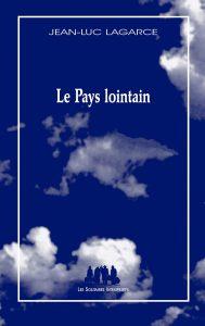 Jean-Luc Lagarce image couverture Le pays lointain