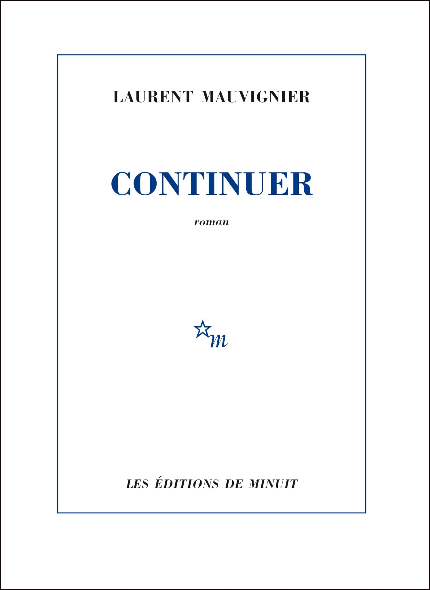 Laurent Mauvignier continuer image couverture