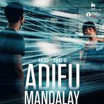 [CRITIQUE] «Adieu Mandalay» de Midi Z : Immigration clandestine et amour tragique à Bangkok