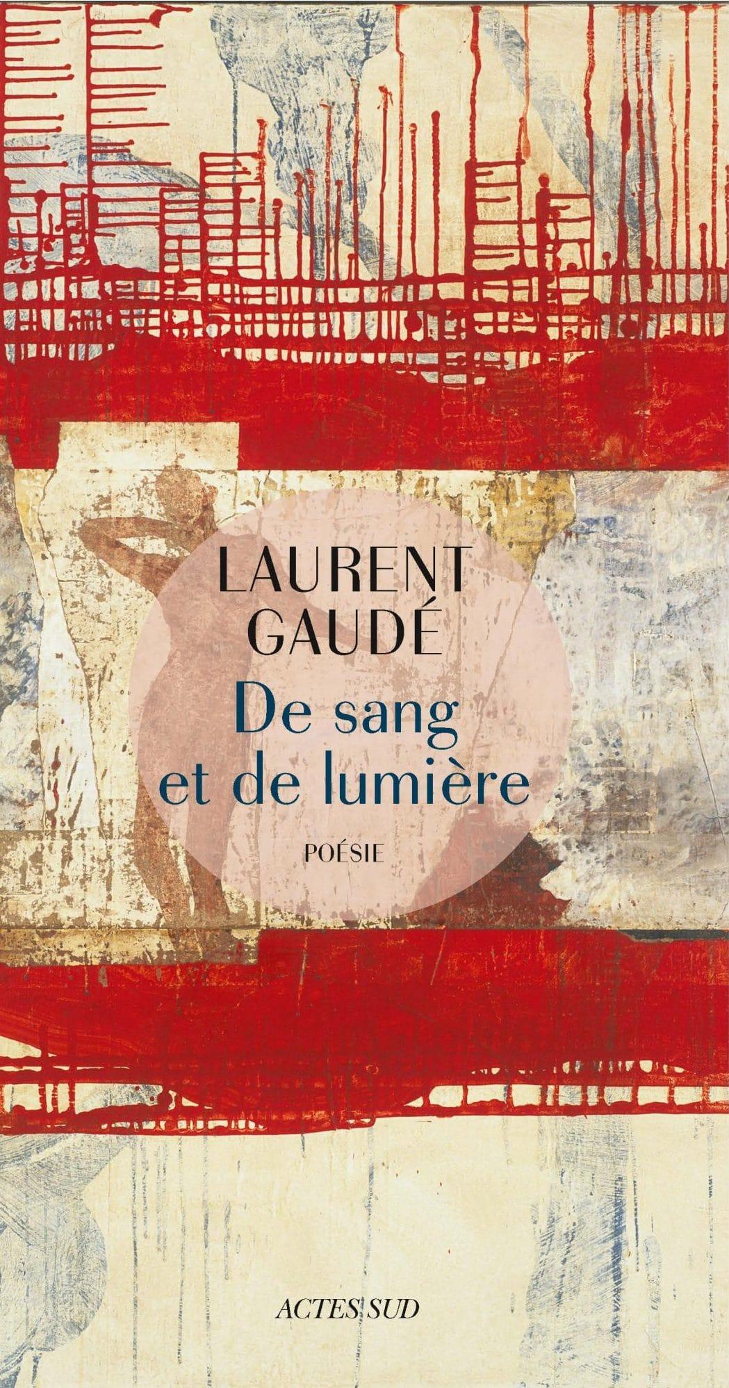 De sang et de lumière Laurent Gaudé image couverture