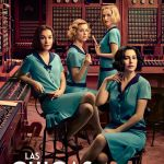 "[CRITIQUE] ""Las Chicas Del Cable"" saison 1 (2017)"