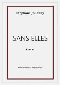 Sans elles Stéphane Jouanny image couverture