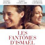 [CRITIQUE] «Les Fantômes d'Ismaël» (2017) : Une enquête d'amour