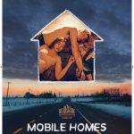 [Cannes 2017] «Mobile Homes» (2017) : Vladimir de Fontenay, un jeune réalisateur à suivre