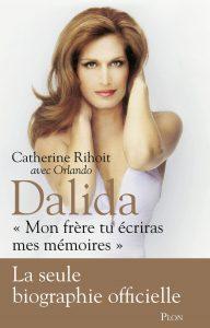 Catherine Rihoit Orlando dalida Mon frère tu écriras mes mémoires image couverture livre