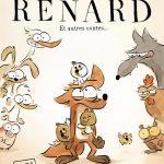 [CRITIQUE] «Le Grand méchant renard et autres contes» (2017) de Benjamin Renner et Patrick Imbert