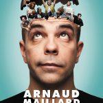 [CONCOURS] Arnaud Maillard dans «Seul dans sa tête…ou presque» : Gagnez des places pour le spectacle