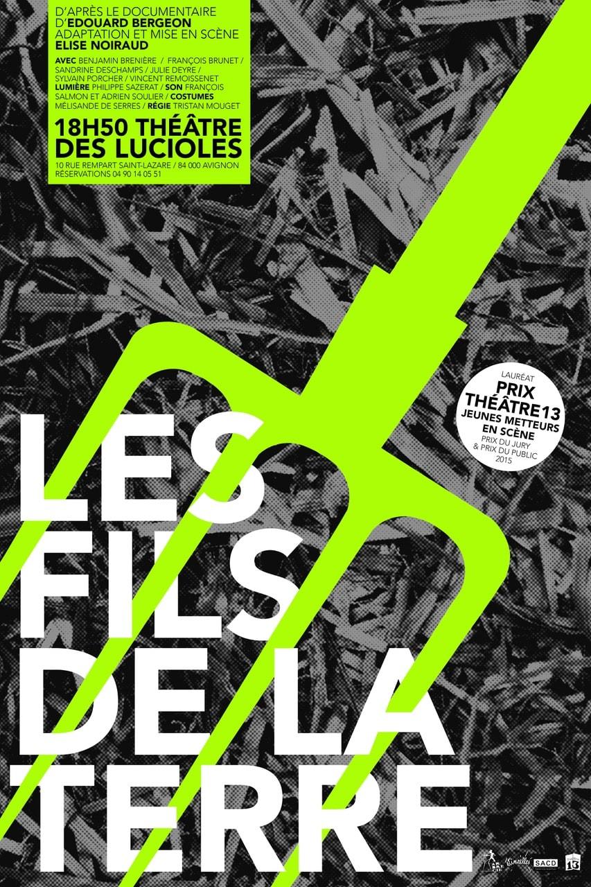 Les Fils de la Terre Elise Noiraud affiche Avignon Le Off 2017