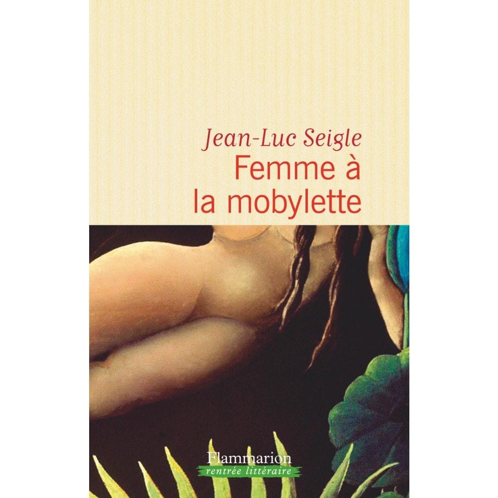 Femme à la mobylette de Jean-Luc Seigle image couverture