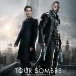 [CRITIQUE] « La Tour Sombre » (2017) : King version young adult