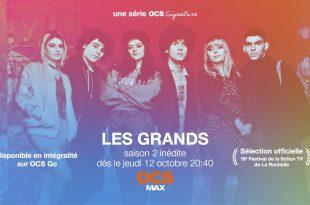"""""""Les Grands"""" saison 2 sur OCS à partir du 12 octobre 1 image"""