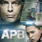 """[Critique] """"APB : Alerte d'urgence"""" saison 1 : Les nouvelles technologies au service de la police"""