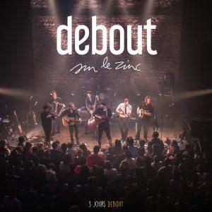Debout Sur Le Zinc image album 3 Jours Debout