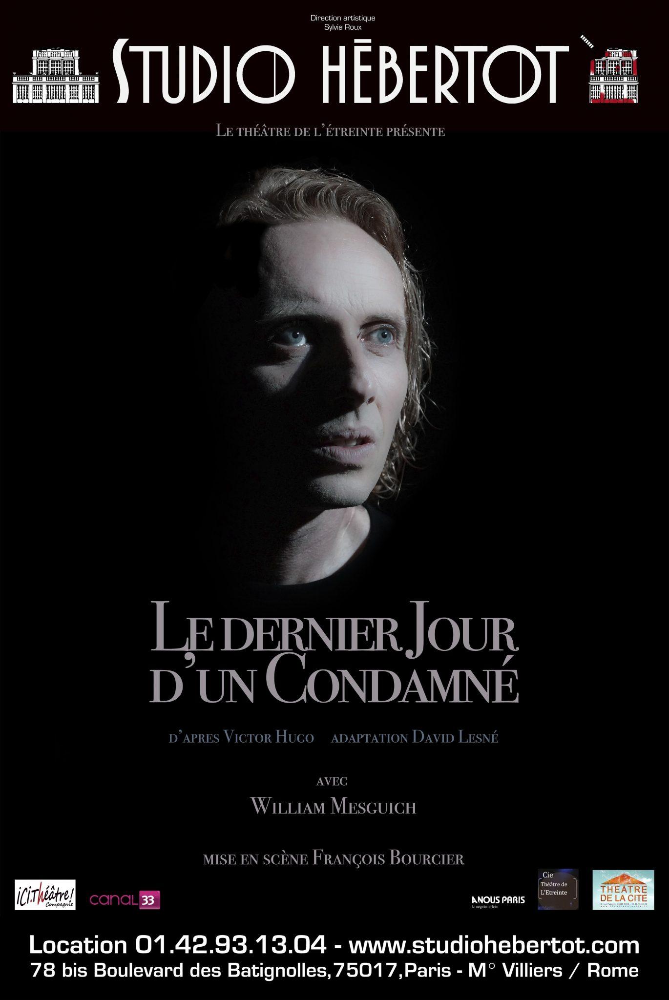 Dernier jour d'un condamné François Bourcier affiche
