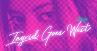 Ingrid Goes West affiche film