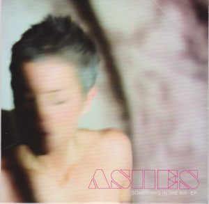 Ashes image album Something In The Air