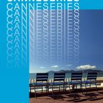 Canneséries 2018 : Le déroulé de la programmation dévoilé